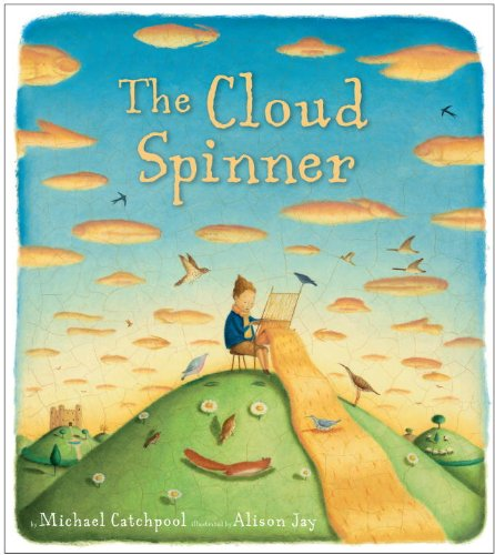 The Cloud Spinner: Catchpool, Michael