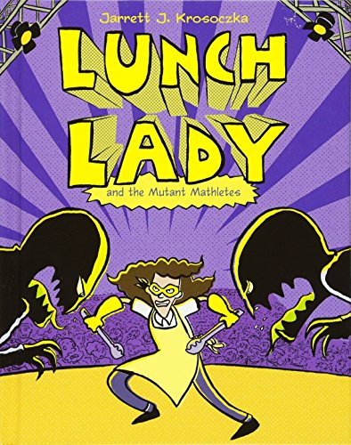 9780375970283: Lunch Lady and the Mutant Mathletes: Lunch Lady #7