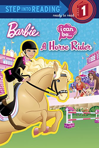 9780375970306: I Can Be a Horse Rider (Barbie) (Step Into Reading. Step 1)