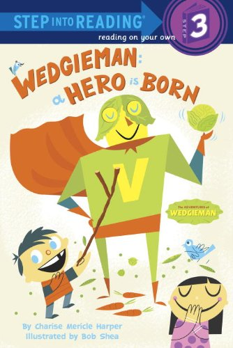 9780375970580: Wedgieman: A Hero Is Born (Step Into Reading. Step 3)