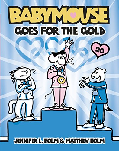 9780375970993: Babymouse #20: Babymouse Goes for the Gold