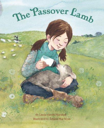 The Passover Lamb: Marshall, Linda Elovitz