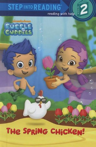 9780375971617: Bubble Guppies: The Spring Chicken! (Bubble Guppies. Step Into Reading)