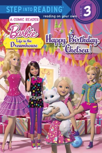 9780375971884: Happy Birthday, Chelsea! (Barbie: Life in the Dream House) (Step into Reading)
