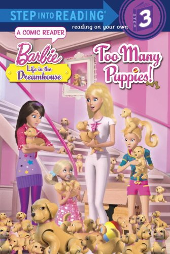 9780375971938: Too Many Puppies! (Barbie: Life in the Dream House) (Step into Reading)