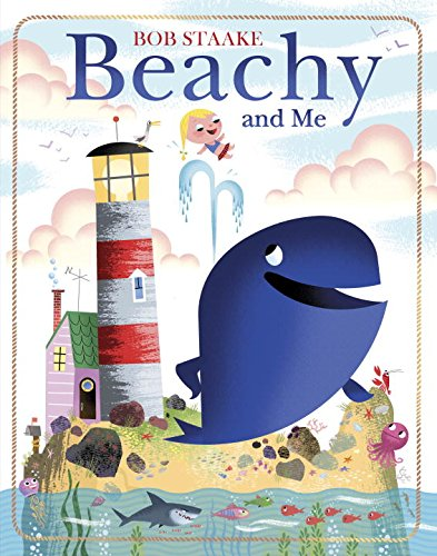 Beachy and Me: Bob Staake