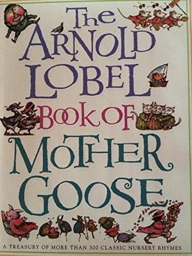 9780375972331: The Arnold Lobel Book of Mother Goose