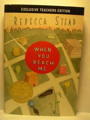 9780375972577: When You Reach Me : Exclusive Teachers Edition
