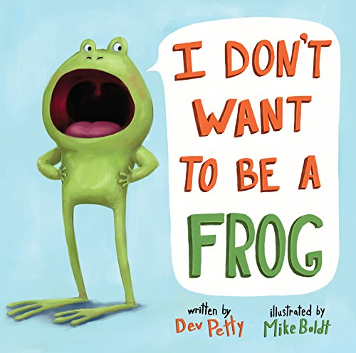 9780375973345: I Don't Want to Be a Frog