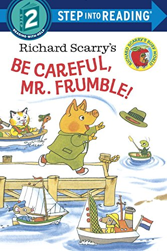 9780375973468: Richard Scarry's Be Careful, Mr. Frumble! (Step into Reading)