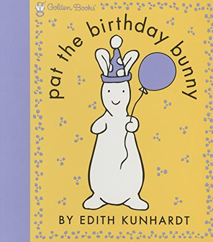 9780375973956: Pat the Birthday Bunny (Pat the Bunny) (Touch-And-Feel)