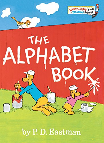 The Alphabet Book (Bright & Early Books(r)): Eastman, P. D.