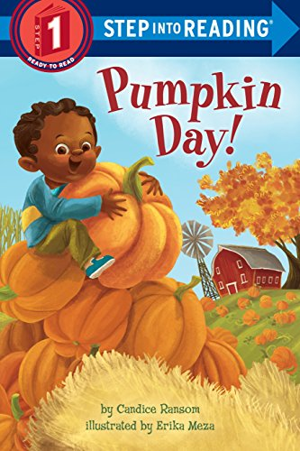 Pumpkin Day! (Step Into Reading): Ransom, Candice F.