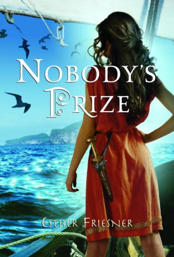 Nobody's Prize (Princesses of Myth) (0375975314) by Esther Friesner