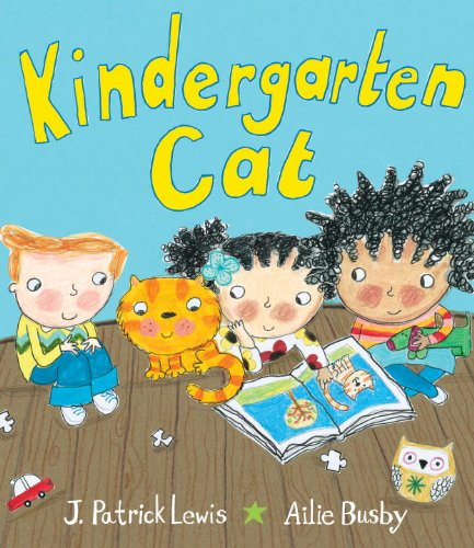Kindergarten Cat (0375988076) by J. Patrick Lewis