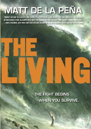 The Living (Library Binding): Matt De La Pena