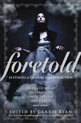 9780375989964: Foretold: 14 Tales of Prophecy and Prediction