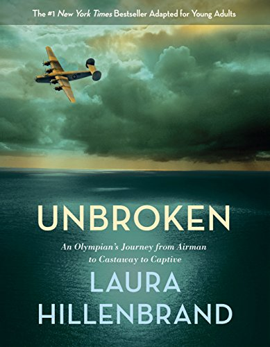 9780375990625: Unbroken (The Young Adult Adaptation): An Olympian's Journey from Airman to Castaway to Captive