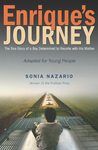 9780375991042: Enrique's Journey: The True Story of a Boy Determined to Reunite with His Mother