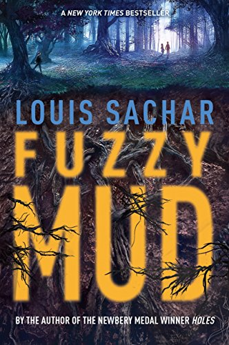 Fuzzy Mud: Sachar, Louis
