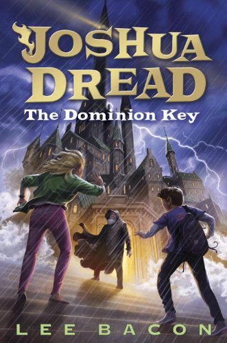 The Dominion Key (Library Binding): Lee Bacon