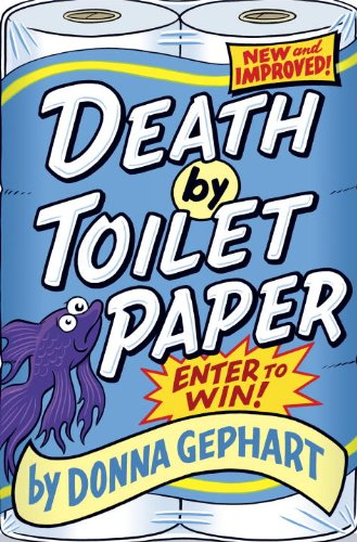 9780375991431: Death by Toilet Paper