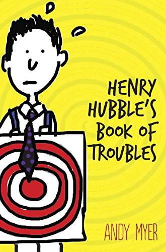 Henry Hubble's Book of Troubles: Myer, Andy