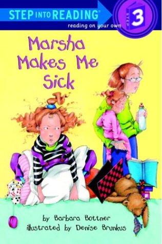 9780375999932: Marsha Makes Me Sick (Step-Into-Reading, Step 3)