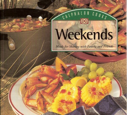 Calphalon Cooks Weekends (First Edition)