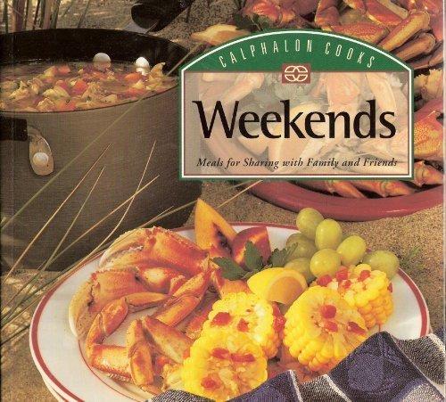 9780376001689: Calphalon cooks weekends