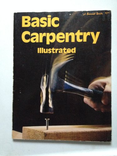 9780376010117: Basic Carpentry (Sunset Do-it-yourself Books)
