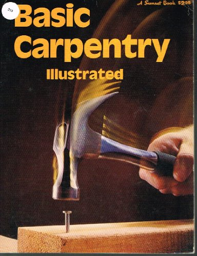 9780376010124: Basic Carpentry Illustrated