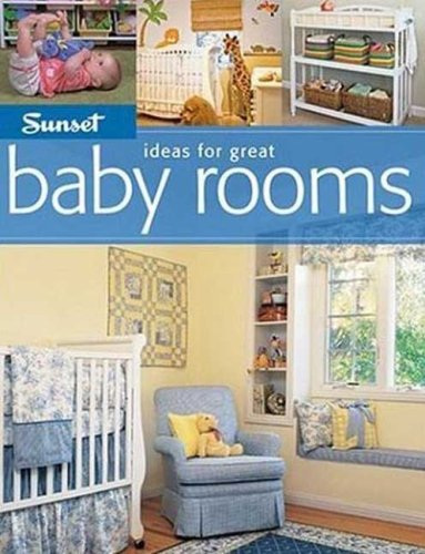9780376010476: Sunset Ideas for Great Baby Rooms (Ideas for Great)