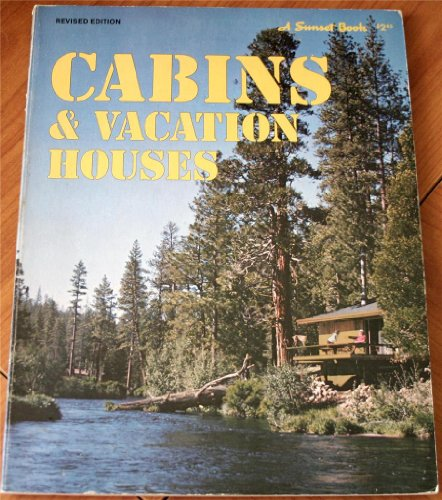 9780376010636: Cabins and Vacation Houses (Sunset Do-it-yourself Books)