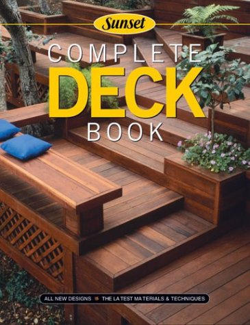 Complete Deck Book: Editors of Sunset Books