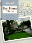 9780376011442: Sunset Best Home Plans: More Than 200 Designs Helpful Building Tips Blueprint Ordering Information (Best Home Plans Series)