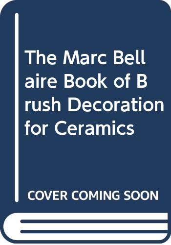 The Marc Bellaire Book of Brush Decoration: The Staff of