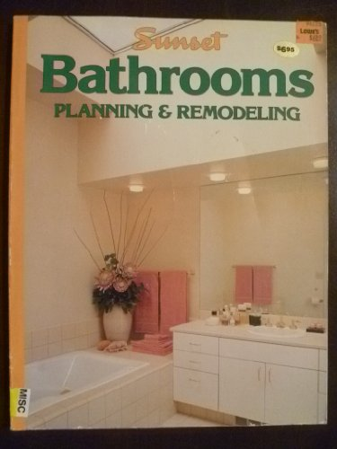 9780376012937: Sunset Bathrooms Planning and Remodeling