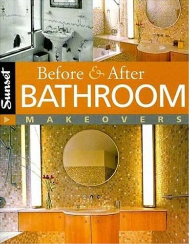 9780376013323: Before & After Bathroom Makeovers