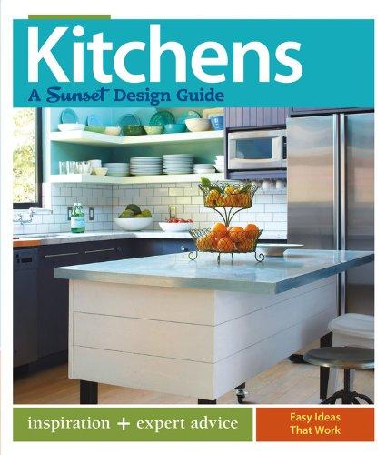 9780376013446: Kitchens: A Sunset Design Guide: Inspiration + Expert Advice