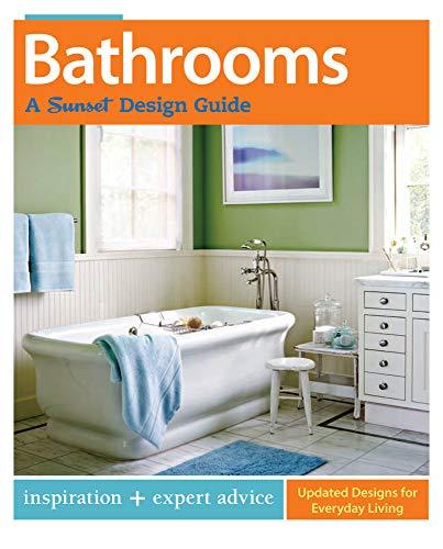 9780376014443: Bathrooms: A Sunset Design Guide: Inspiration + Expert Advice (Sunset Design Guides)