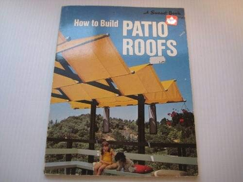 9780376014559: How to Build Patio Roofs
