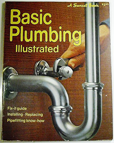 Basic Plumbing Illustrated (A Sunset Book): no Author