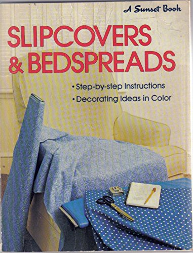 9780376015129: Slipcovers & bedspreads (A Sunset book)