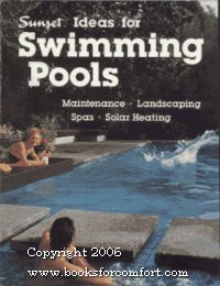 Ideas for swimming pools: Sunset editors