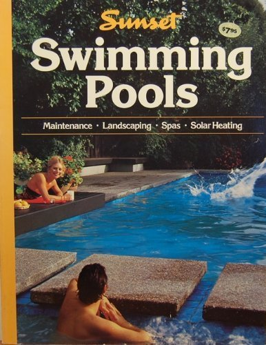 Swimming Pools (0376016086) by Sunset Editors
