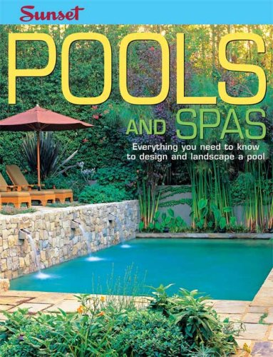 Pools and spas everything you need to know to design and for Pool design books