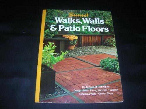 9780376017062: Walks Walls and Patio Floors (Sunset gardening & outdoor building books)