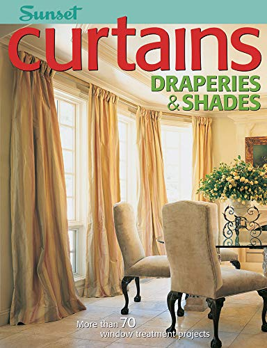 9780376017406: Curtains, Draperies & Shades: More Than 70 Window Treatment Projects