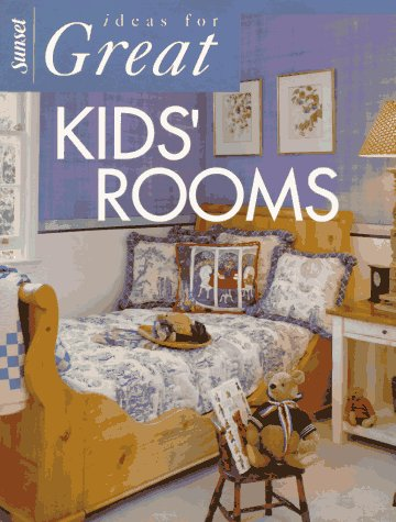 9780376017543: Ideas For Great Kid's Rooms (Ideas for great rooms)